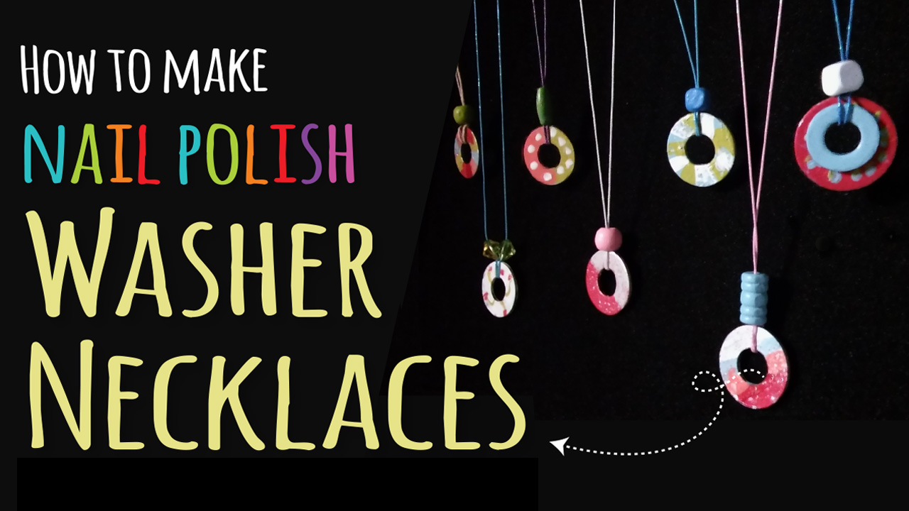 how-to-make-nail-polish-washer-necklaces