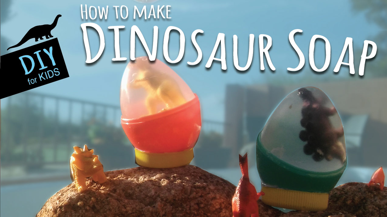 How To Make Diy Dinosaur Soap With Kids Kids Crafts By