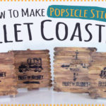 Popsicle Stick Pallet Coasters