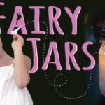 DIY Fairy Jar – Night Light or Party Decor
