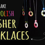 How to Make Nail Polish Washer Necklaces
